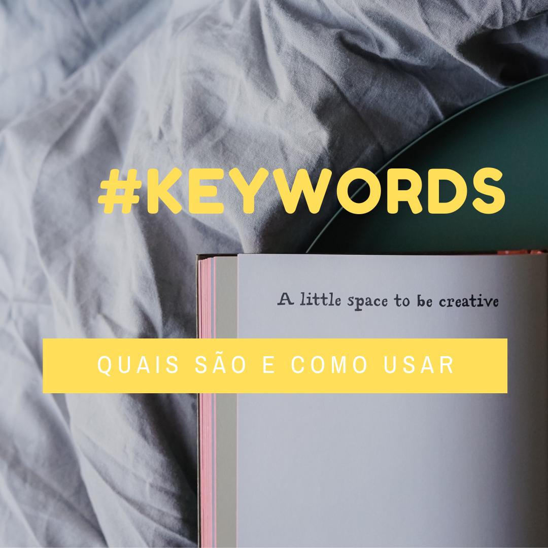Como escolher e usar Keywords